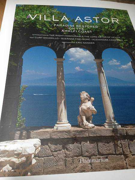 VILLA ASTOR Paradise Restored on the Amalfi Coast - Front cover